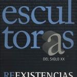 Escultoras_Reexistencias_RaquelBarrionuevo_2006_1