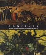 """Portada catálogo """"Confines. Miradas, discursos, figuras en los extremos del siglo XX"""""""