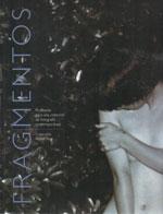 """Portada catálogo """"Fragmentos. Propuesta para una colección de fotografía contemporánea"""" Colección Rafael Tous"""